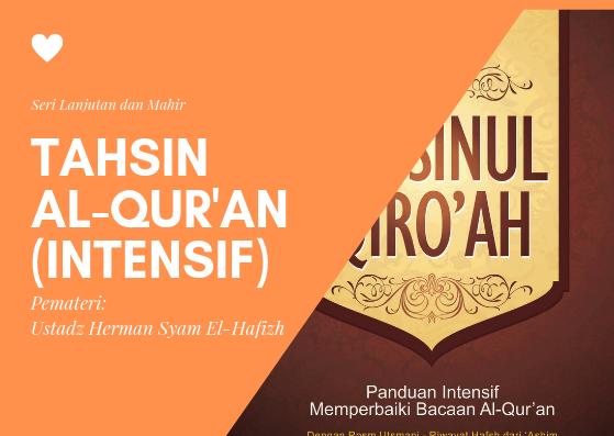 Kursus TAHSIN AL-QUR'AN